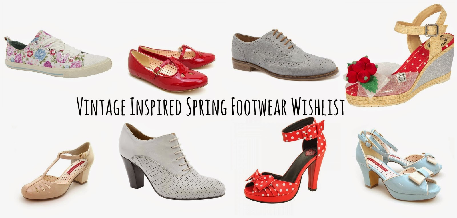 Vintage Inspired Spring Footwear Wishlist