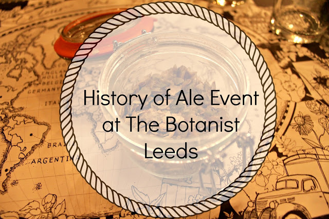 History of Ale Event at The Botanist Leeds