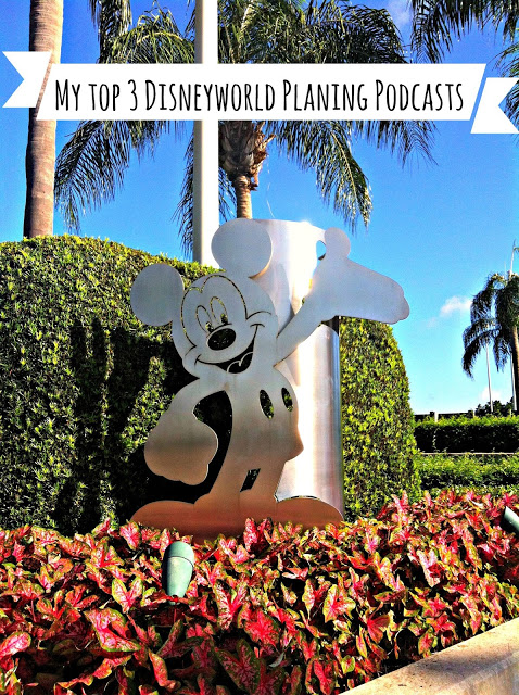 My Top 3 Disneyworld Planing Podcasts