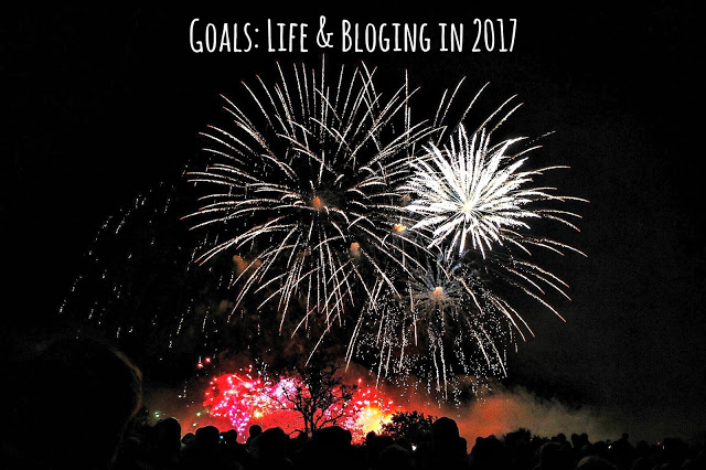 Goals: Life & Blogging in 2017