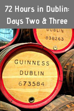 72 Hours in Dublin pinterest pin