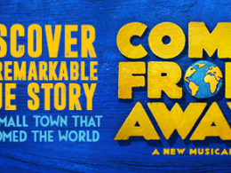 Come from Away theatre show banner image