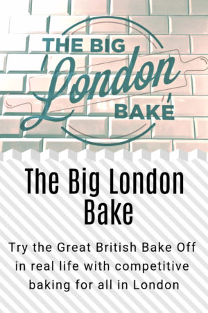 The Big London Bake Pinterest Image