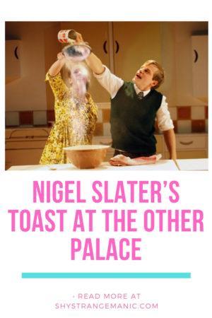 Pinterest graphic for Nigel Slater's Toast