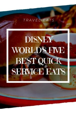 Disney World's Five Best Quick Service Restaurants pinterest pin