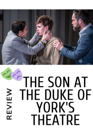 The Son theatre show pinterest pin