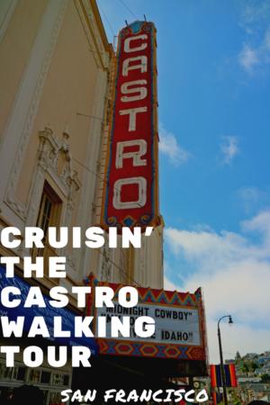 Cruisin' the Castro Walking Tour pinterest pin